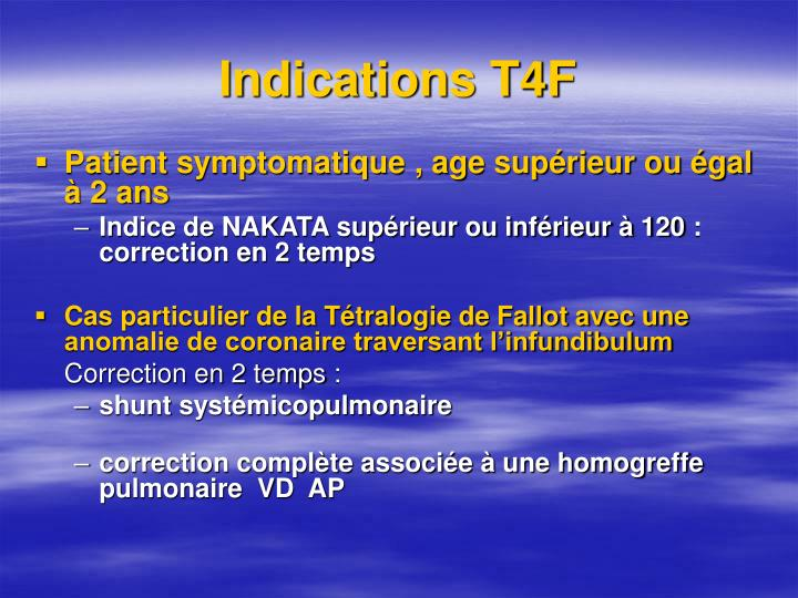 Indications T4F