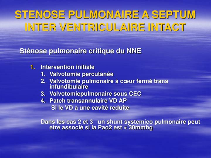 STENOSE PULMONAIRE A SEPTUM INTER VENTRICULAIRE INTACT