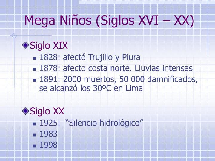 Mega Niños (Siglos XVI – XX)