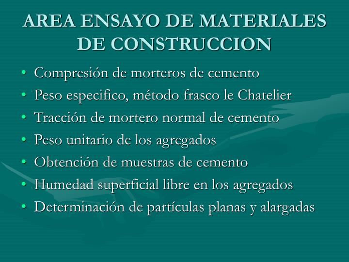 AREA ENSAYO DE MATERIALES DE CONSTRUCCION