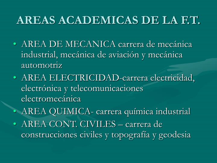 AREAS ACADEMICAS DE LA F.T.