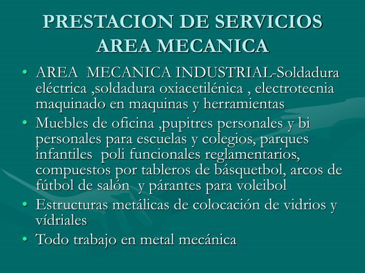 PRESTACION DE SERVICIOS AREA MECANICA