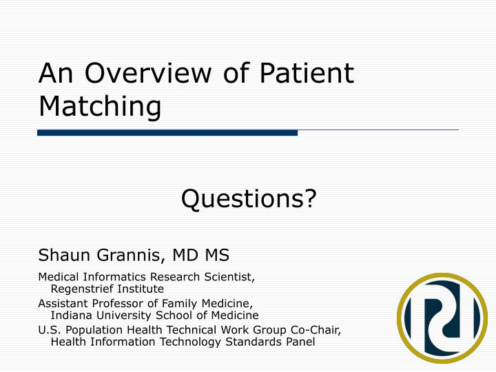 An Overview of Patient Matching