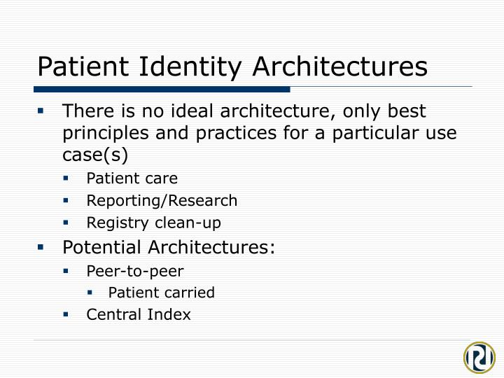 Patient Identity Architectures