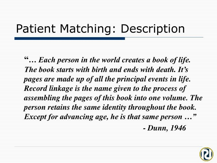 Patient matching description