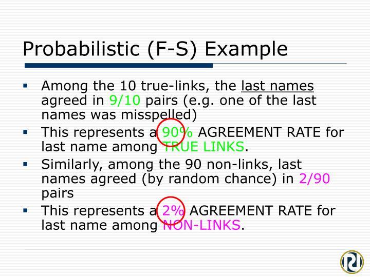 Probabilistic (F-S) Example