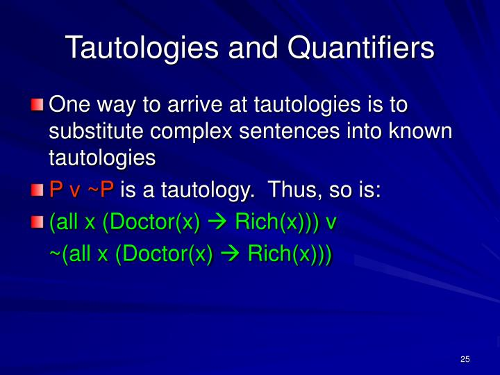Tautologies and Quantifiers