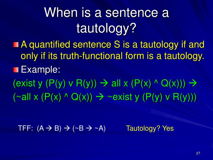 When is a sentence a tautology?