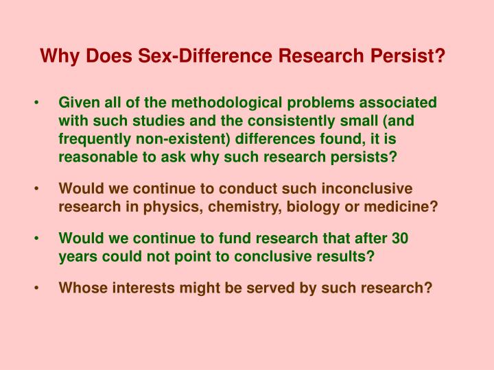 Why Does Sex-Difference Research Persist?