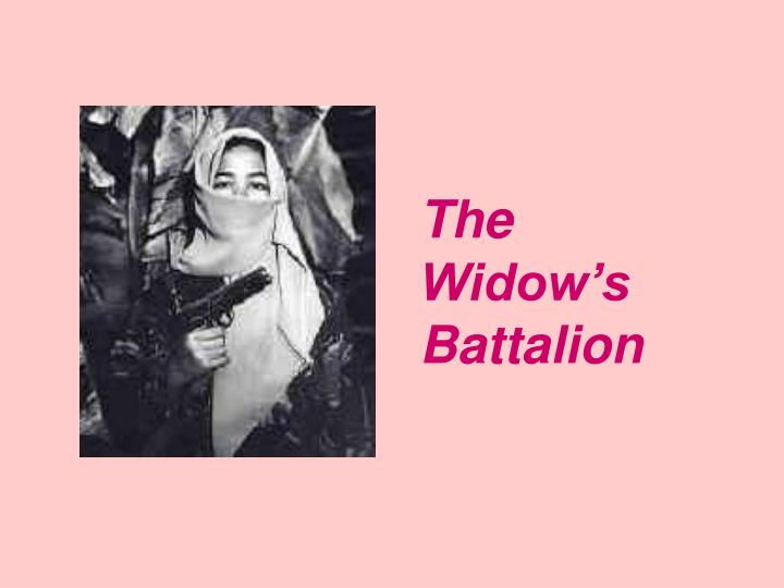 The Widow's Battalion