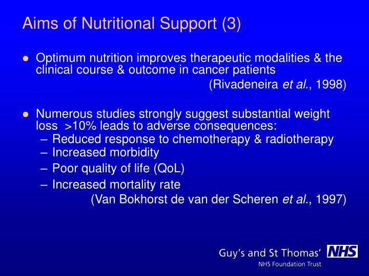 Optimum nutrition improves therapeutic modalities & the clinical course & outcome in cancer patients