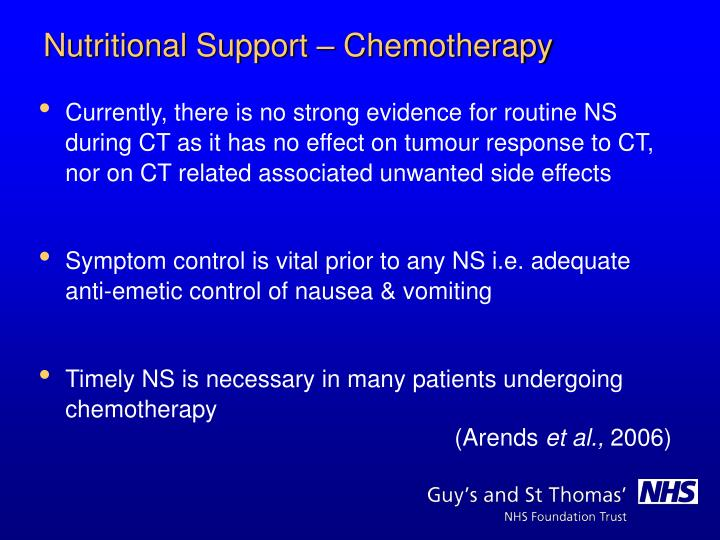 Currently, there is no strong evidence for routine NS during CT as it has no effect on tumour response to CT, nor on CT related associated unwanted side effects