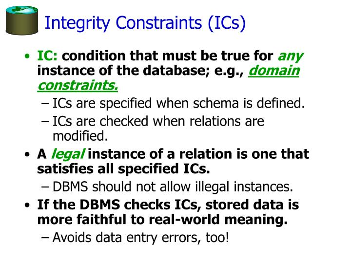 Integrity Constraints (ICs)