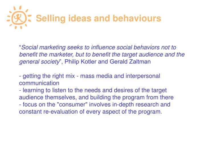 Selling ideas and behaviours