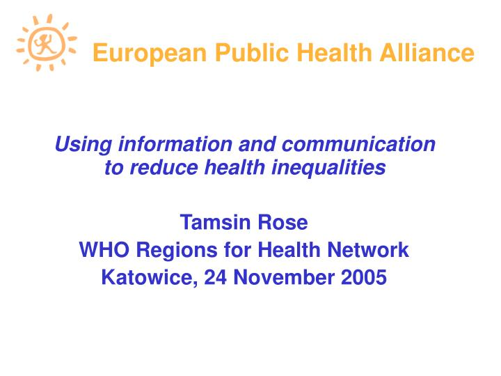 Using information and communication to reduce health inequalities