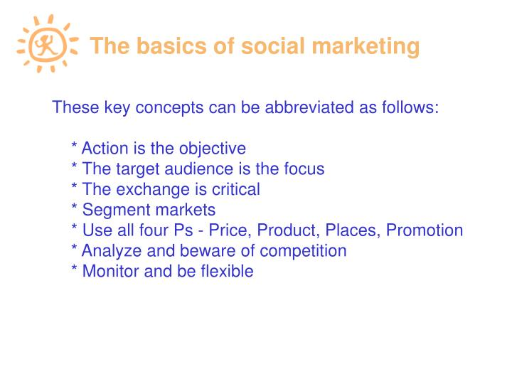 The basics of social marketing