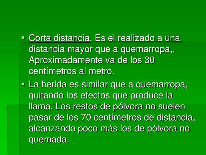 Corta distancia