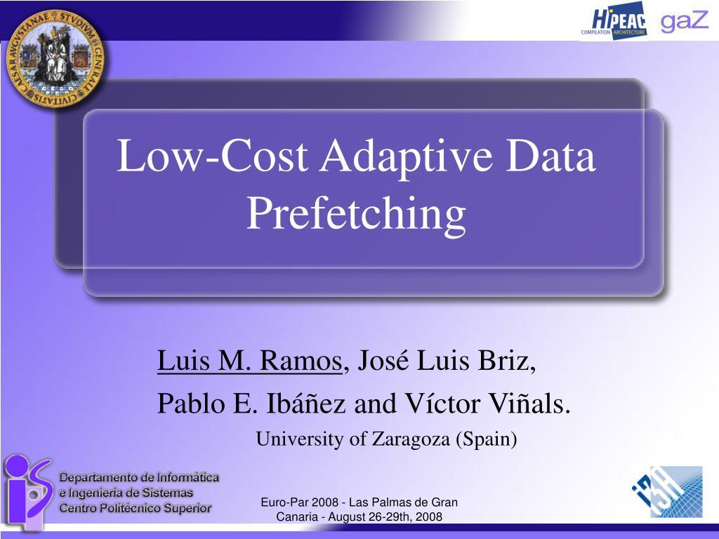 Low-Cost Adaptive Data Prefetching
