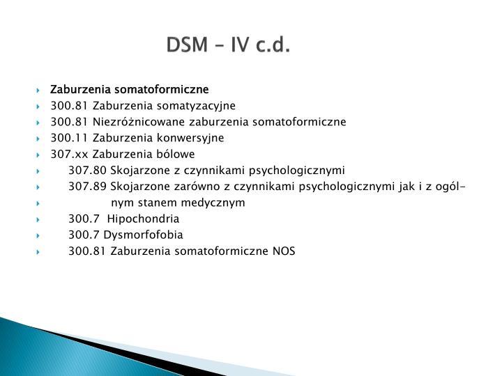 DSM – IV c.d.