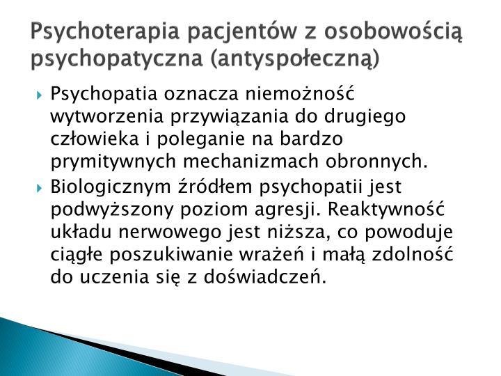 Psychoterapia pacjentw z osobowoci psychopatyczna (antyspoeczn)