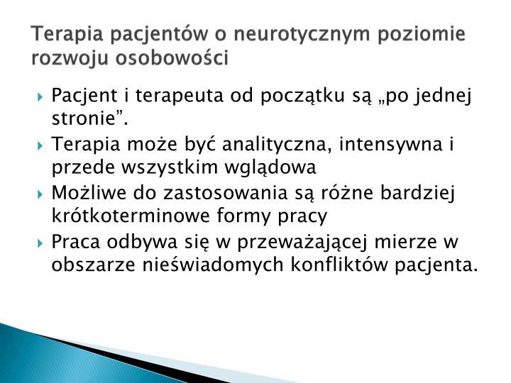 Terapia pacjentw o neurotycznym poziomie rozwoju osobowoci