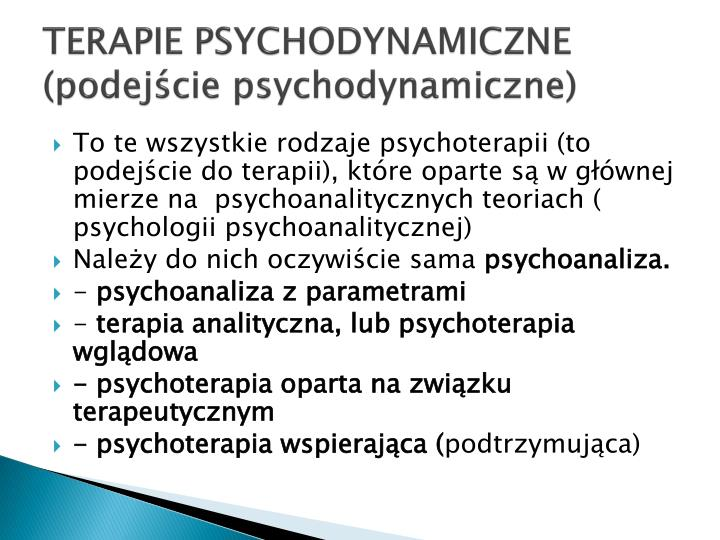 TERAPIE PSYCHODYNAMICZNE (podejście