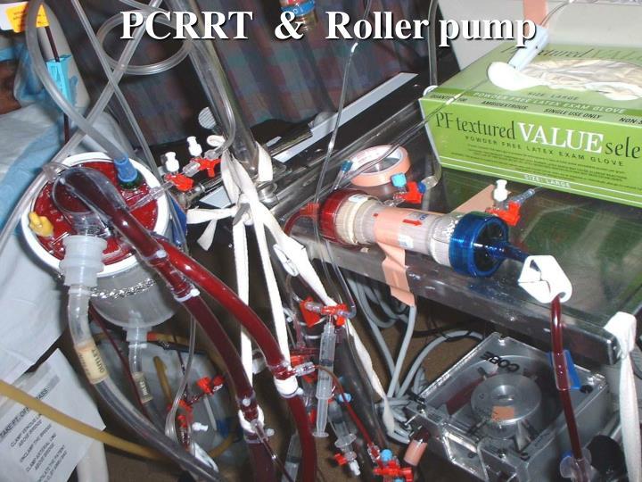 PCRRT  &  Roller pump