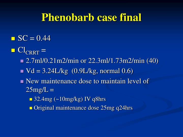 Phenobarb case final