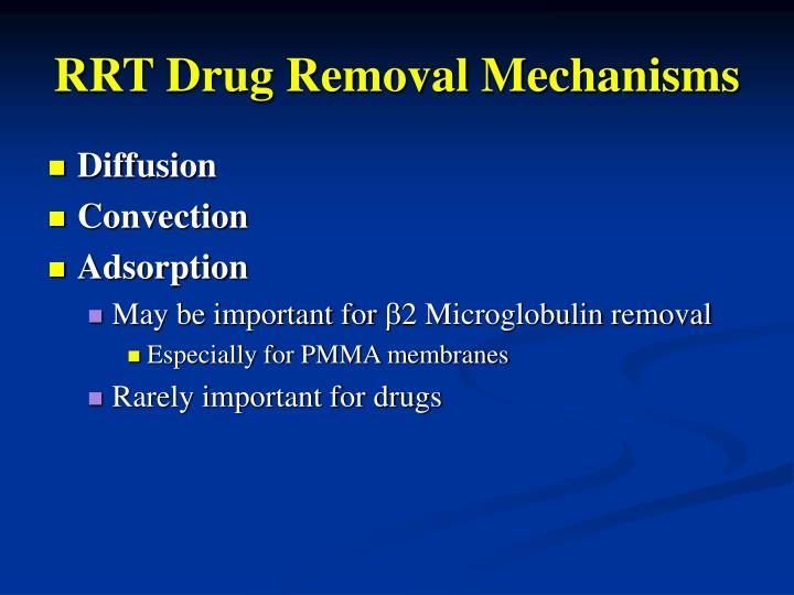 RRT Drug Removal Mechanisms
