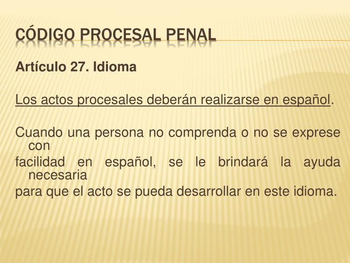 Artículo 27. Idioma