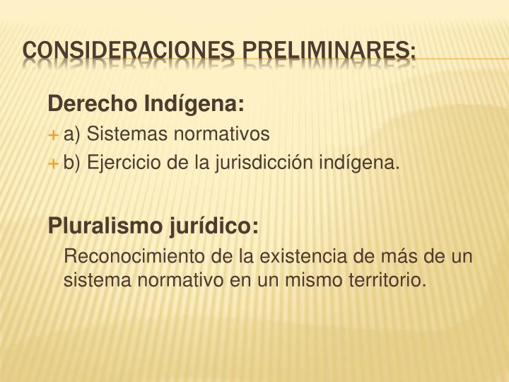 Derecho Indígena: