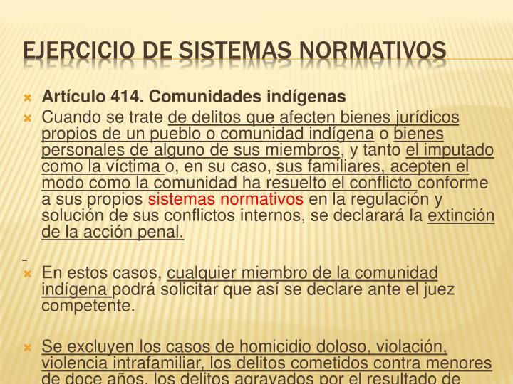 Artículo 414. Comunidades indígenas