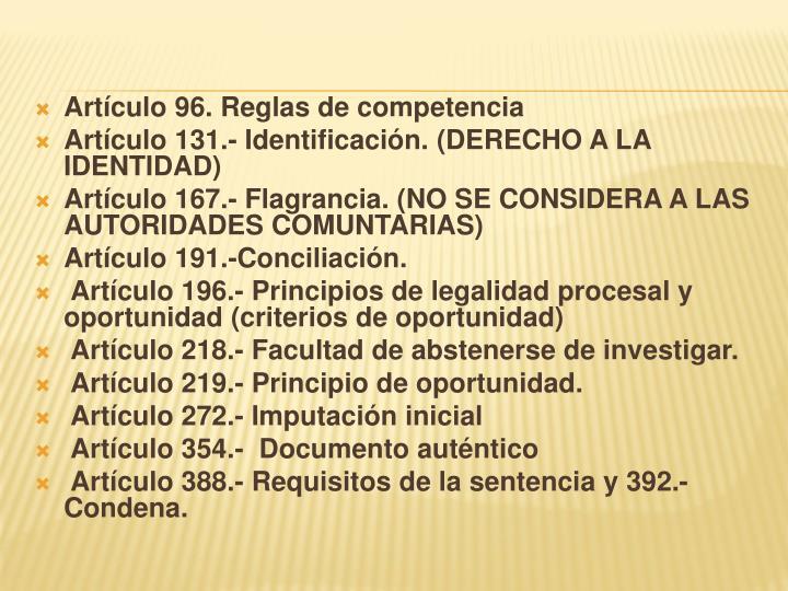Artículo 96. Reglas de competencia
