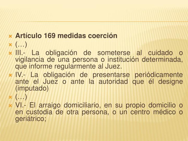 Artículo 169 medidas coerción