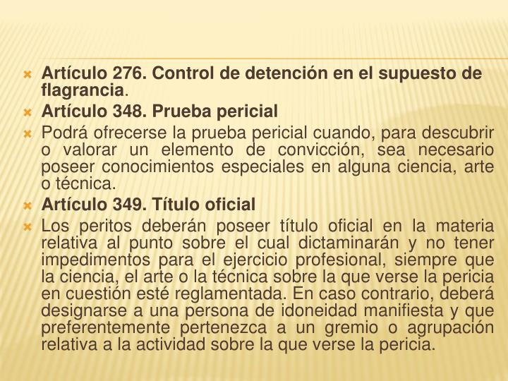 Artículo 276. Control de detención en el supuesto de flagrancia