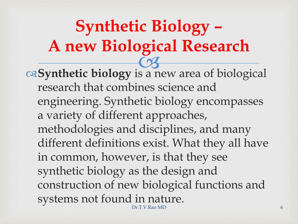Synthetic Biology –                             A new Biological Research