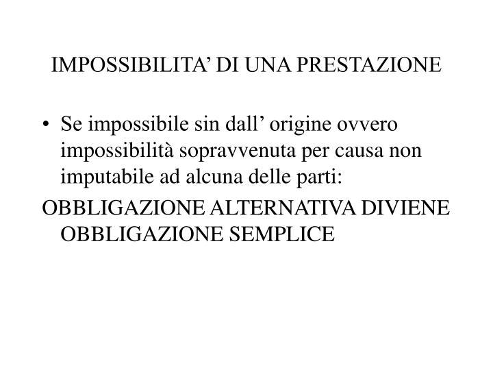 IMPOSSIBILITA' DI UNA PRESTAZIONE