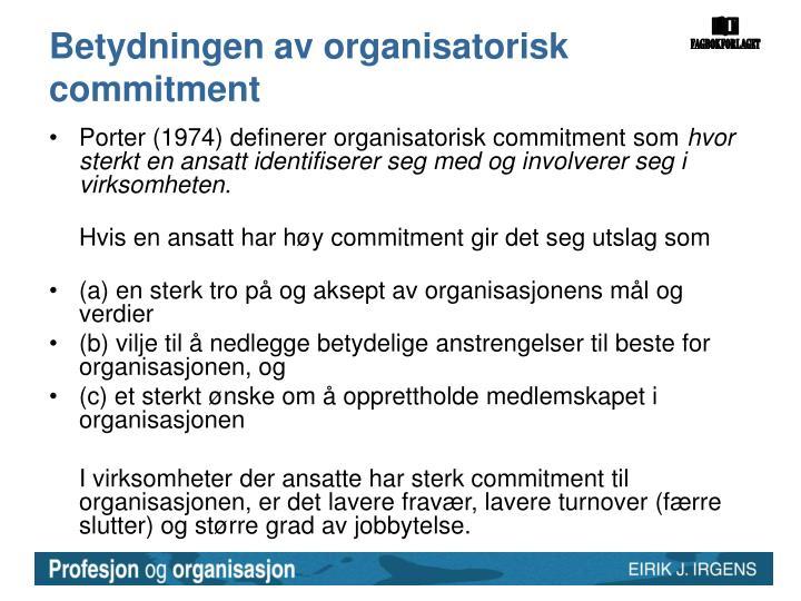 Betydningen av organisatorisk commitment