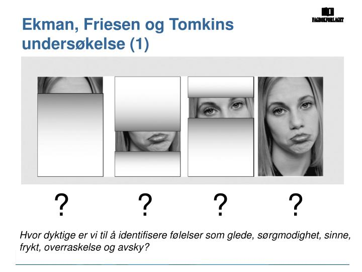 Ekman, Friesen og Tomkins undersøkelse (1)