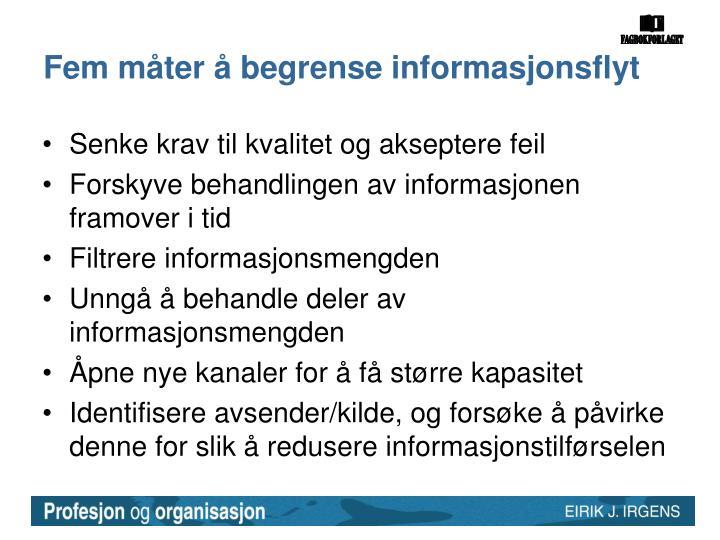 Fem måter å begrense informasjonsflyt