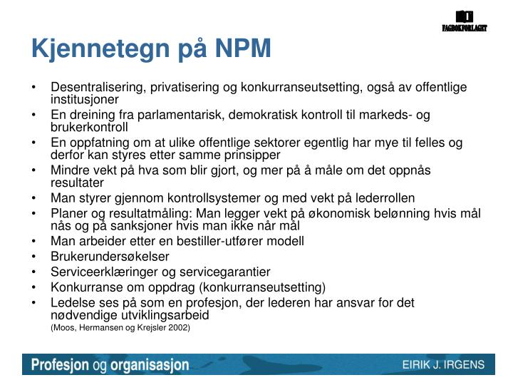 Kjennetegn på NPM