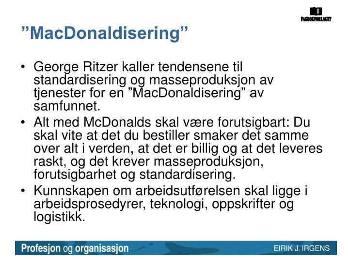 """""""MacDonaldisering"""""""