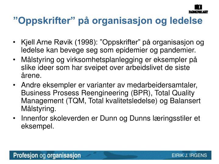 """""""Oppskrifter"""" på organisasjon og ledelse"""