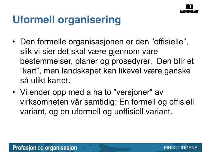 Uformell organisering