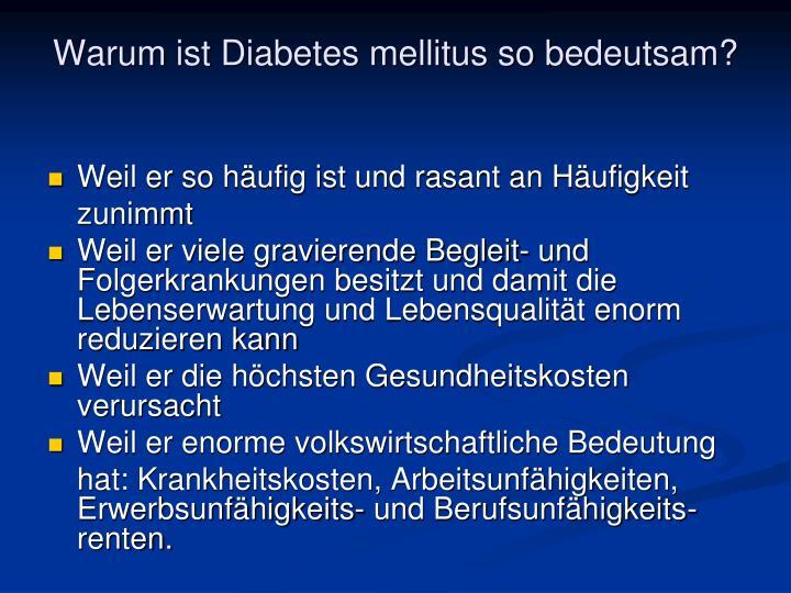 Warum ist Diabetes mellitus so bedeutsam?