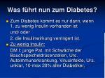 was f hrt nun zum diabetes