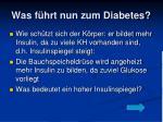 was f hrt nun zum diabetes2