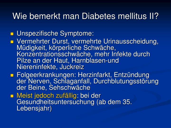 Wie bemerkt man Diabetes mellitus II?