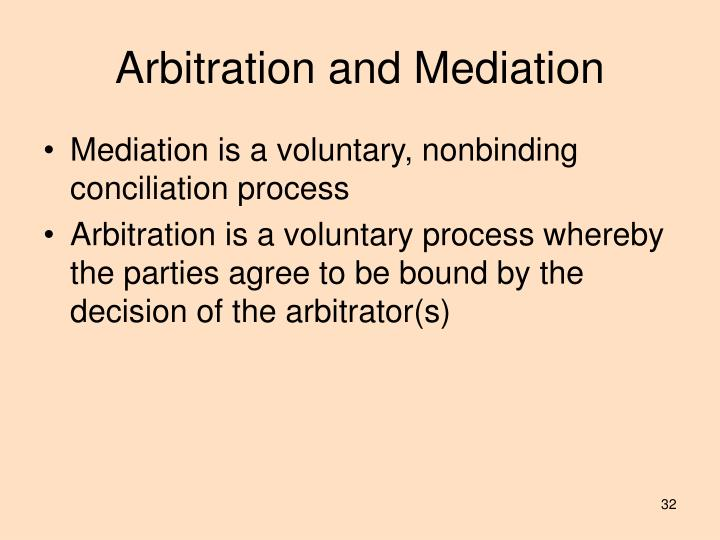 Arbitration and Mediation