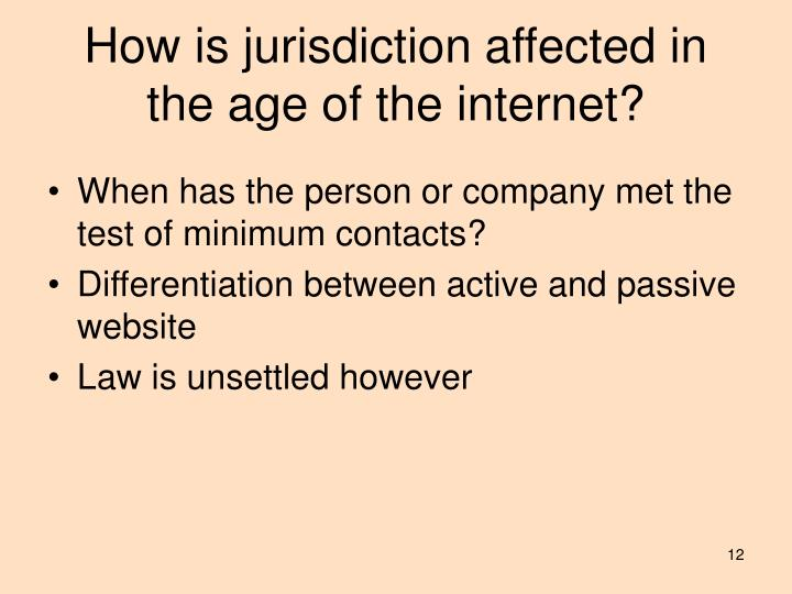 How is jurisdiction affected in the age of the internet?